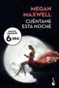 CUENTAME ESTA NOCHE - 9788408201847 - MEGAN MAXWELL