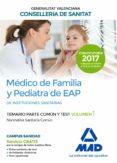 MEDICO DE FAMILIA Y PEDIATRA DE EAP DE INSTITUCIONES SANITARIAS DE LA CONSELLERIA DE SANITAT: TEMARIO PARTE COMUN Y TEST (VOL. 1) - 9788414211847 - VV.AA.