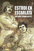 ESTUDI EN ESCARLATA - 9788415711247 - ARTHUR CONAN DOYLE