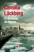 EL DOMADOR DE LEONES (SERIE FJÄLLBACKA 9) - 9788416363247 - CAMILLA LACKBERG