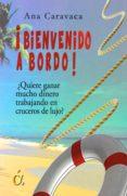 ¡BIENVENIDO A BORDO! - 9788416645947 - ANA CARAVACA