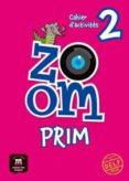 ZOOM 2º PRIMARIA CAHIER D´ACTIVITÉS - 9788416657247 - VV.AA.