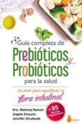 GUIA COMPLETA DE PREBIOTICOS Y PROBIOTICOS PARA LA SALUD - 9788417030247 - VV.AA.