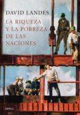 la riqueza y la pobreza de las naciones (ebook)-david s. landes-9788417067847