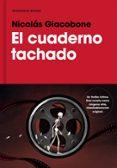 EL CUADERNO TACHADO - 9788417125547 - NICOLAS GIACOBONE