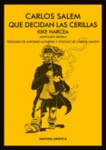 QUE DECIDAN LAS CERILLAS - 9788417181147 - CARLOS SALEM