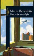 CON Y SIN NOSTALGIA - 9788420424347 - MARIO BENEDETTI