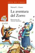 LA AVENTURA DEL ZORRO - 9788420743547 - MANUEL L. ALONSO
