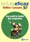 AO OUTRO LADO DA ESQUINA (XOGO DE LECTURA) - 9788421673447 - VV.AA.