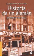 HISTORIA DE UN ALEMAN: MEMORIAS 1914-1933 - 9788423338047 - SEBASTIAN HAFFNER