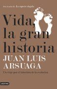 vida, la gran historia-juan luis arsuaga-9788423355747