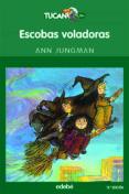 ESCOBAS VOLADORAS: SERVICIO A DOMICILIO - 9788423675647 - ANN JUNGMAN