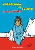 MORFOLOGIA DEL CUENTO (8ª ED.) - 9788424500047 - VLADIMIR J. PROPP