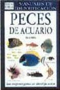 PECES DE ACUARIO: GUIA VISUAL DE MAS DE 500 VARIEDADES DE PECES D E .. - 9788428209847 - DICK MILLS