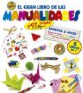 EL GRAN LIBRO DE LAS MANUALIDADES (PARA JUGAR) - 9788428540247 - VV.AA.