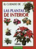 EL CUIDADO DE LAS PLANTAS DE INTERIOR - 9788430595747 - VV.AA.