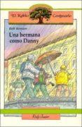 UNA HERMANA COMO DANNY - 9788432124747 - ROLF KRENZER