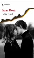 feliz final (ebook)-isaac rosa-9788432234347