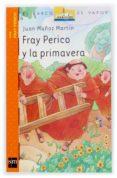 FRAY PERICO Y LA PRIMAVERA - 9788434896147 - JUAN MUÑOZ MARTIN