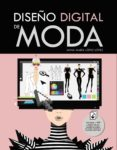 DISEÑO DIGITAL DE MODA - 9788441539747 - ANNA MARIA LOPEZ LOPEZ