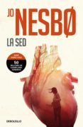 la sed (harry hole 11)-jo nesbo-9788466346047