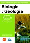 CUERPO DE PROFESORES DE ENSEÑANZA SECUNDARIA: BIOLOGIA Y GEOLOGIA : TEMARIO. VOLUMEN III. BIOLOGIA II Y FISICA Y QUIMICA - 9788466579247 - VV.AA.