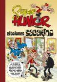 SUPER HUMOR Nº 45: EL BOTONES SACARINO - 9788466640947 - FRANCISCO IBAÑEZ