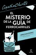 EL MISTERIO DE LA GUÍA DE FERROCARRILES - 9788467053647 - AGATHA CHRISTIE