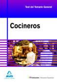 COCINEROS. TEST Y CASOS PRACTICOS DEL TEMARIO GENERAL - 9788467622447 - VV.AA.