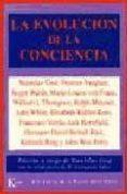 LA EVOLUCION DE LA CONCIENCIA - 9788472452947 - VV.AA.