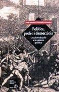 POLITICA PODER I DEMOCRACIA: UNA INTRODUCCIO A LA CIENCIA POLITIC A - 9788473066747 - JORDI SANCHEZ