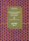 PROGRAMA DE REEDUCACION PARA DIFICULTADES DE LA ESCRITURA: CUADER NO 2. APRENDIZAJE DE SILABAS CERRADAS - 9788477744047 - ELENA HUERTA