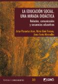 LA EDUCACIÓN SOCIAL. UNA MIRADA DIDÀCTICA. (EBOOK) - 9788499801735 - ARTUR PARCERISA ARAN