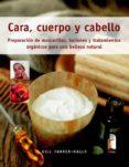 CARA, CUERPO Y CABELLO - 9788480199247 - GILL FARRER-HALLS