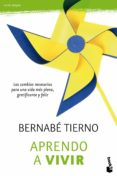 APRENDO A VIVIR - 9788484609247 - BERNABE TIERNO