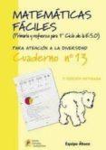 MATEMATICAS FACILES CUADERNO Nº13 (PRIMARIA) - 9788484914747 - VV.AA.