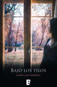 BAJO LOS TILOS (EDICIÓN REVISADA) (EBOOK) - 9788490194447 - MARIA JOSE MORENO