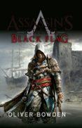 BLACK FLAG (SAGA ASSASSIN S CREED 6) - 9788490605547 - OLIVER BOWDEN