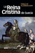 LA REINA CRISTINA DE SUECIA - 9788492820047 - URSULA DE ALLENDE SALAZAR