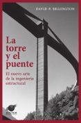 LA TORRE Y EL PUENTE - 9788493930547 - DAVID P. BILLINGTON