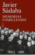 MEMORIAS COMILLENSES - 9788494528347 - JAVIER SADABA