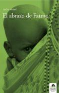 EL ABRAZO DE FATMA - 9788496357747 - LEON MORE