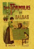 100 FORMULAS PARA PREPARAR SALSAS: RECETAS ESQUISITAS Y VARIADAS (ED. FACSIMIL) - 9788497613347 - MADEMOISELLE ROSE