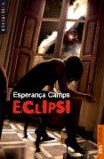 ECLIPSI - 9788498241747 - ESPERANÇA CAMPS