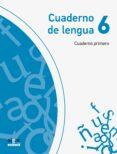 CUADERNO LENGUA 1 TRIMESTRE 6º PRIMARIA PROYECTO EXPLORA - 9788498457247 - VV.AA.