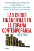 las crisis financieras en la españa contemporánea, 1850-2012 (ebook)-pablo martin aceña-9788498925647