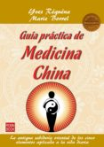 guía práctica de medicina china (ebook)-yves requena-marie borrel-9788499175447