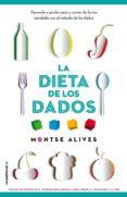 LA DIETA DE LOS DADOS - 9788499189147 - MONTSE ALIVES
