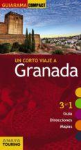 UN CORTO VIAJE A GRANADA 2015 (GUIARAMA COMPACT) - 9788499356747 - RAFAEL ARJONA MOLINA