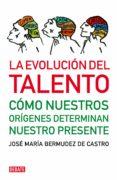 la evolución del talento (ebook)-jose maria bermudez de castro-9788499920047